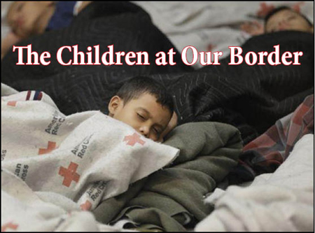 The Children at Our Border