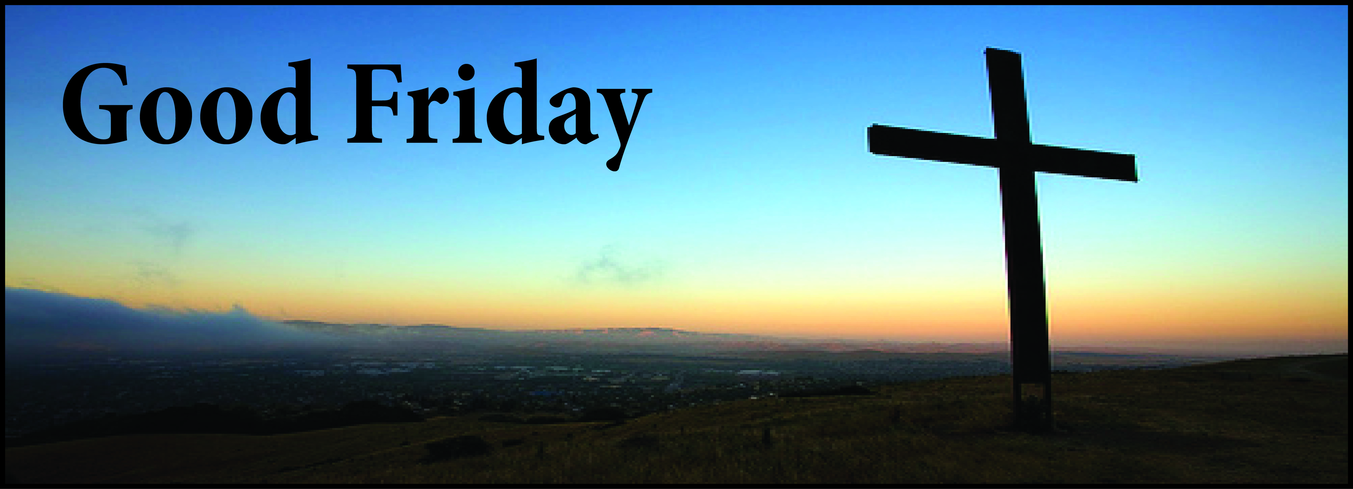 Why Good Friday is Called by this Name ?
