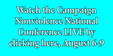 Campaign Nonviolence - Watch Live!