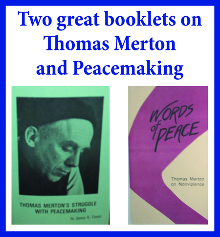 Thomas Merton and Peacemaking