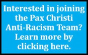 Join the Pax Christi Anti-Racism Team